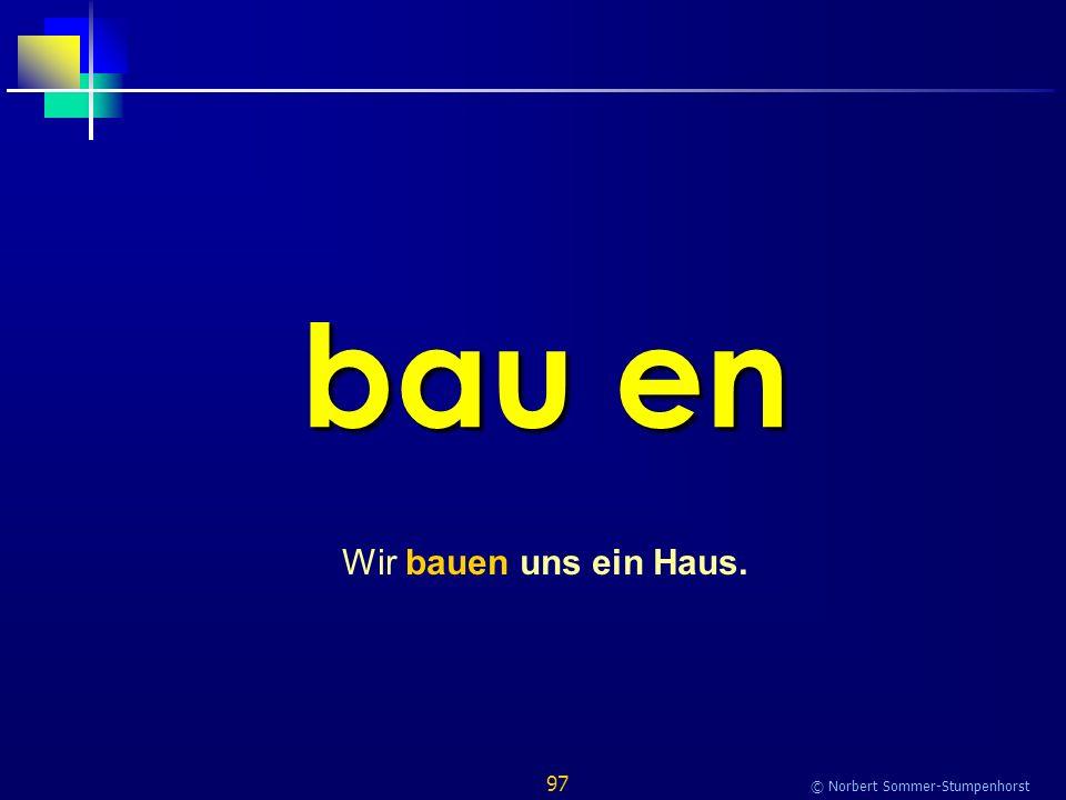 97 © Norbert Sommer-Stumpenhorst bau en Wir bauen uns ein Haus.