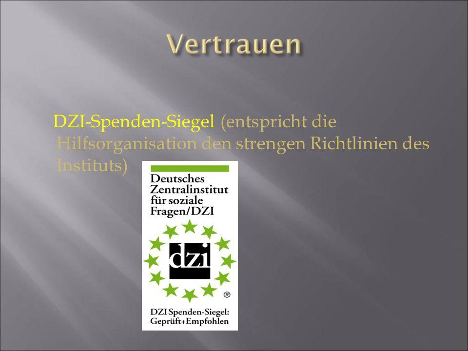 DZI-Spenden-Siegel (entspricht die Hilfsorganisation den strengen Richtlinien des Instituts)