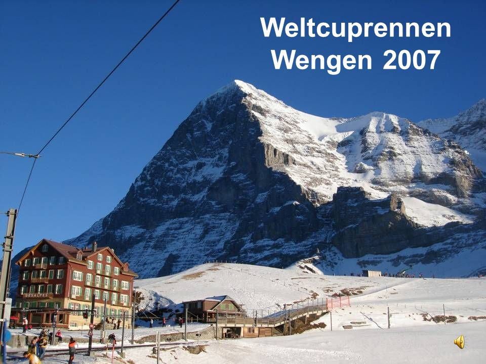 Weltcuprennen Wengen 2007