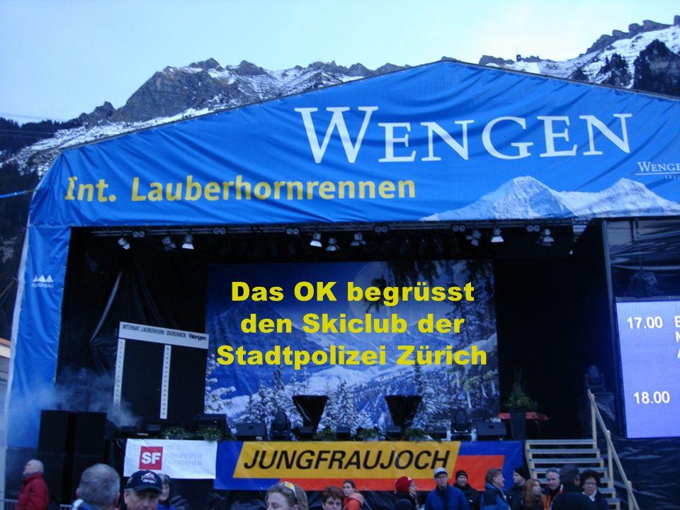 Das OK begrüsst den Skiclub der Stadtpolizei Zürich