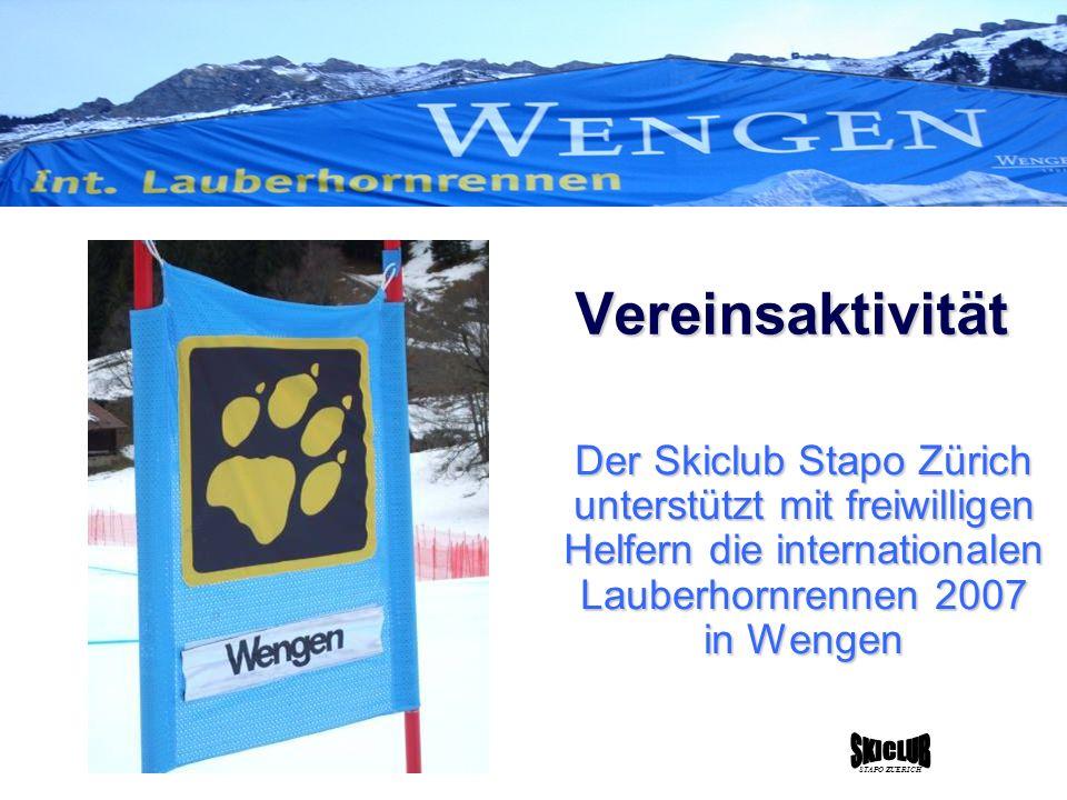 Der Skiclub Stapo Zürich unterstützt mit freiwilligen Helfern die internationalen Lauberhornrennen 2007 in Wengen Vereinsaktivität STAPO ZUERICH