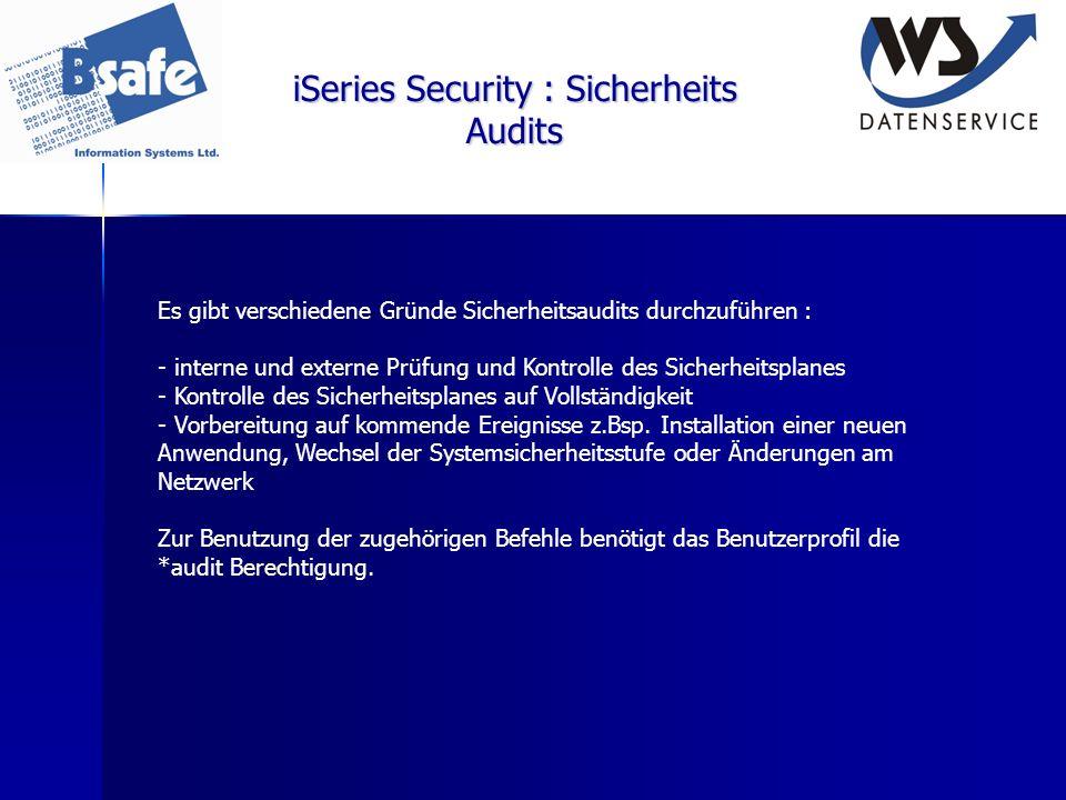 iSeries Security : Sicherheits Audits Es gibt verschiedene Gründe Sicherheitsaudits durchzuführen : - interne und externe Prüfung und Kontrolle des Si
