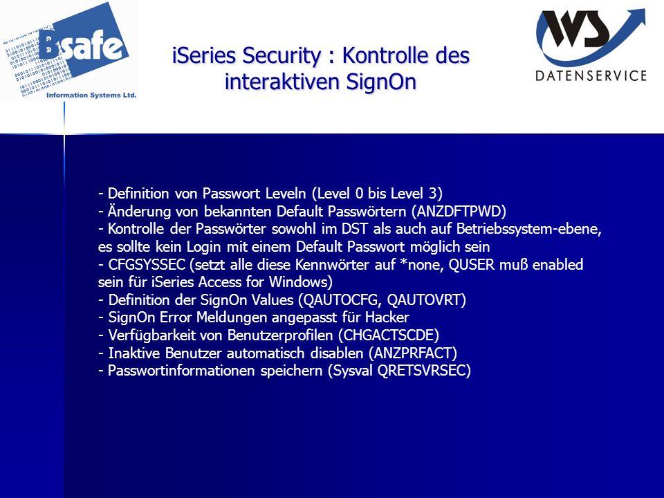 iSeries Security : Kontrolle des interaktiven SignOn - Definition von Passwort Leveln (Level 0 bis Level 3) - Änderung von bekannten Default Passwörte