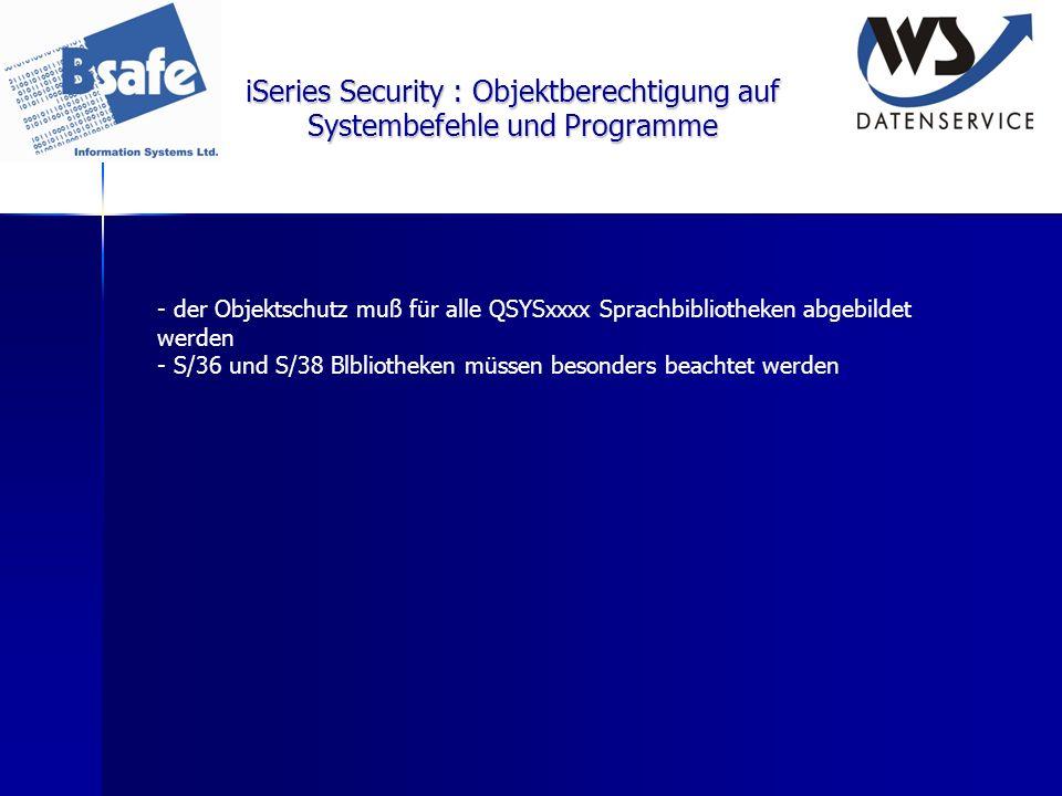 iSeries Security : Objektberechtigung auf Systembefehle und Programme - der Objektschutz muß für alle QSYSxxxx Sprachbibliotheken abgebildet werden -