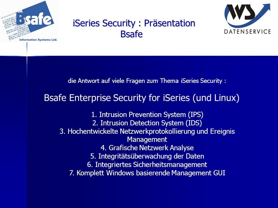 iSeries Security : Präsentation Bsafe die Antwort auf viele Fragen zum Thema iSeries Security : Bsafe Enterprise Security for iSeries (und Linux) 1. I