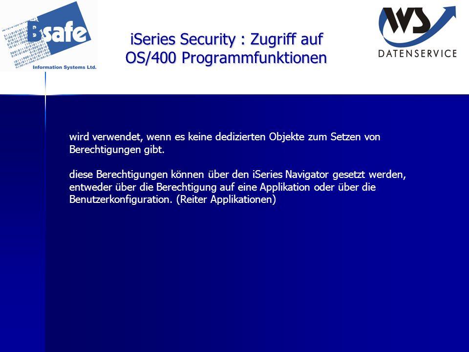 iSeries Security : Zugriff auf OS/400 Programmfunktionen wird verwendet, wenn es keine dedizierten Objekte zum Setzen von Berechtigungen gibt. diese B