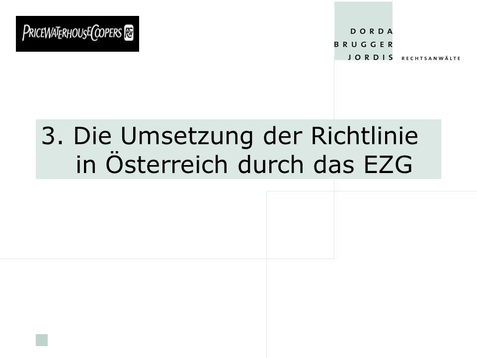 pwc 3. Die Umsetzung der Richtlinie in Österreich durch das EZG