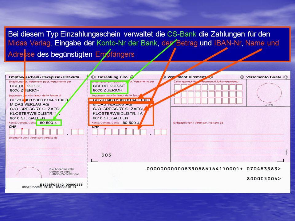 Bei diesem Typ Einzahlungsschein verwaltet die CS-Bank die Zahlungen für den Midas Verlag.