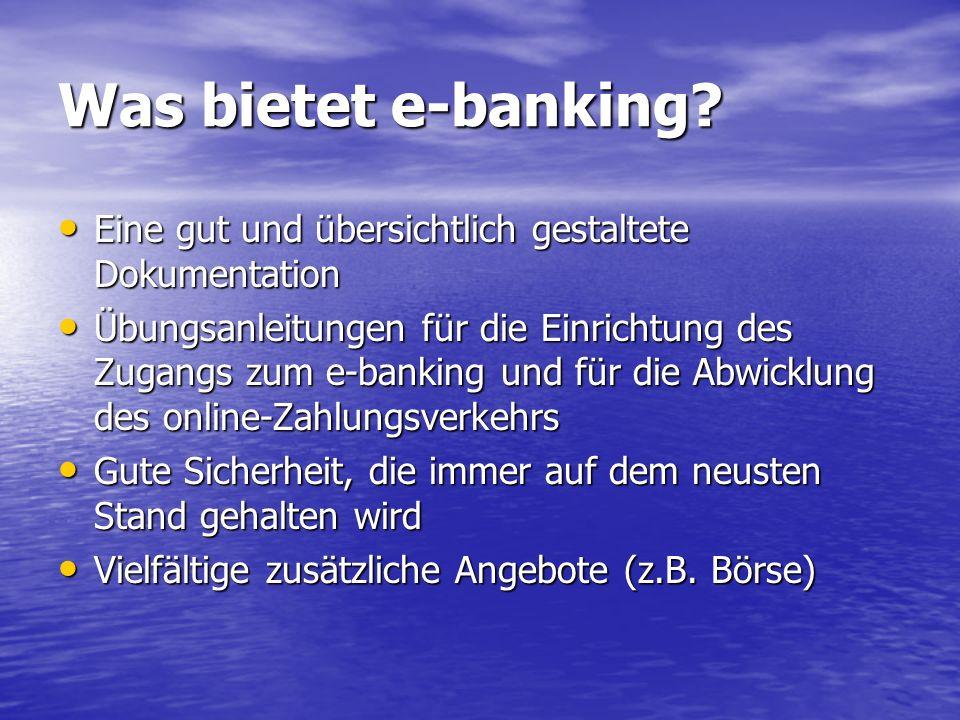 Was bietet e-banking.