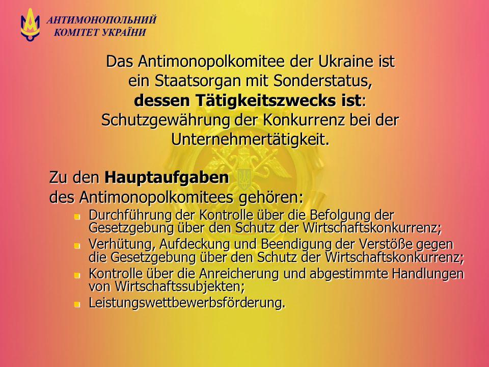 Das Antimonopolkomitee der Ukraine ist ein Staatsorgan mit Sonderstatus, dessen Tätigkeitszwecks ist: Schutzgewährung der Konkurrenz bei der Unternehm
