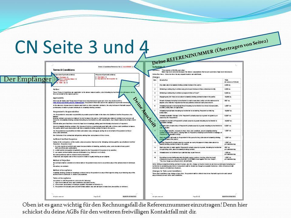 CN Seite 3 und 4 Der Empfänger Deine REFERENZNUMMER (Übertragen von Seite2) Oben ist es ganz wichtig für den Rechnungsfall die Referenznummer einzutragen.