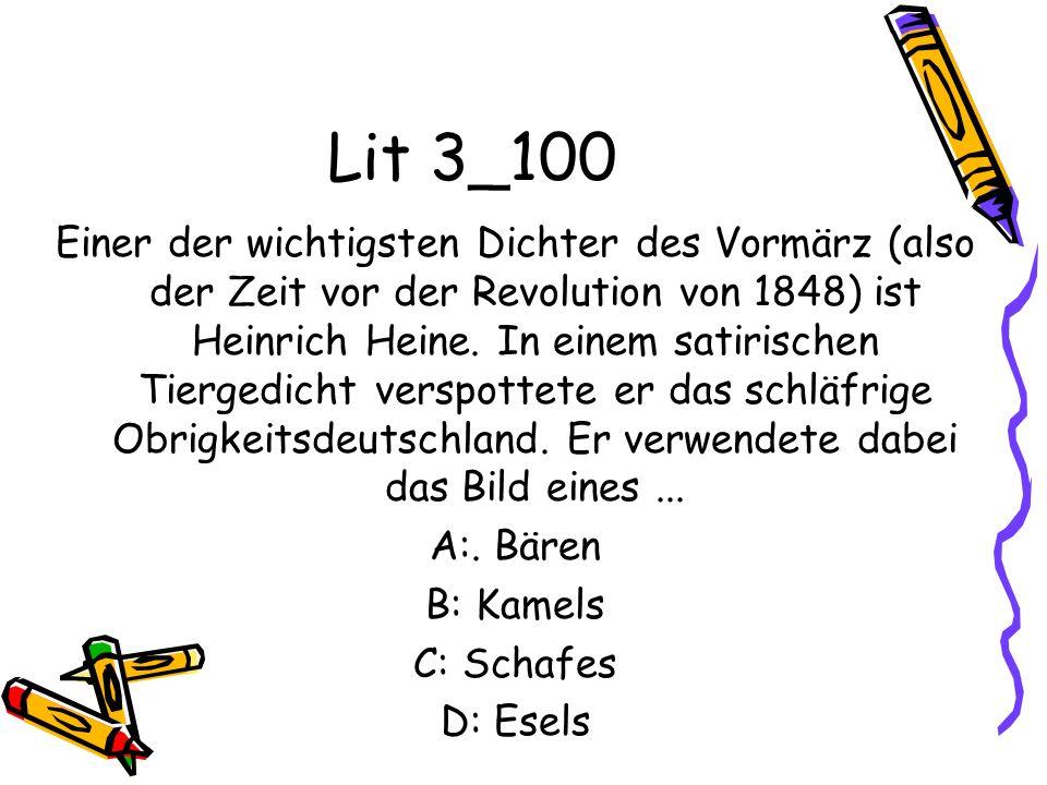 Lit 3_100 Einer der wichtigsten Dichter des Vormärz (also der Zeit vor der Revolution von 1848) ist Heinrich Heine. In einem satirischen Tiergedicht v