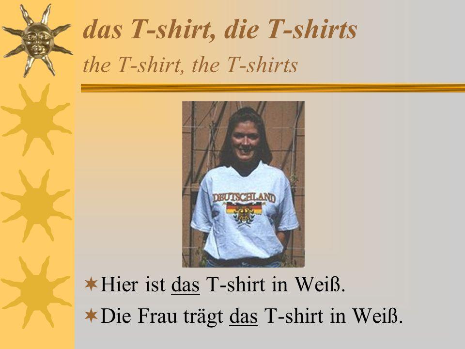 das T-shirt, die T-shirts the T-shirt, the T-shirts Hier ist das T-shirt in Weiß.
