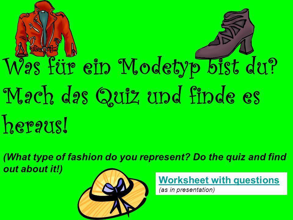 Was für ein Modetyp bist du. Mach das Quiz und finde es heraus.