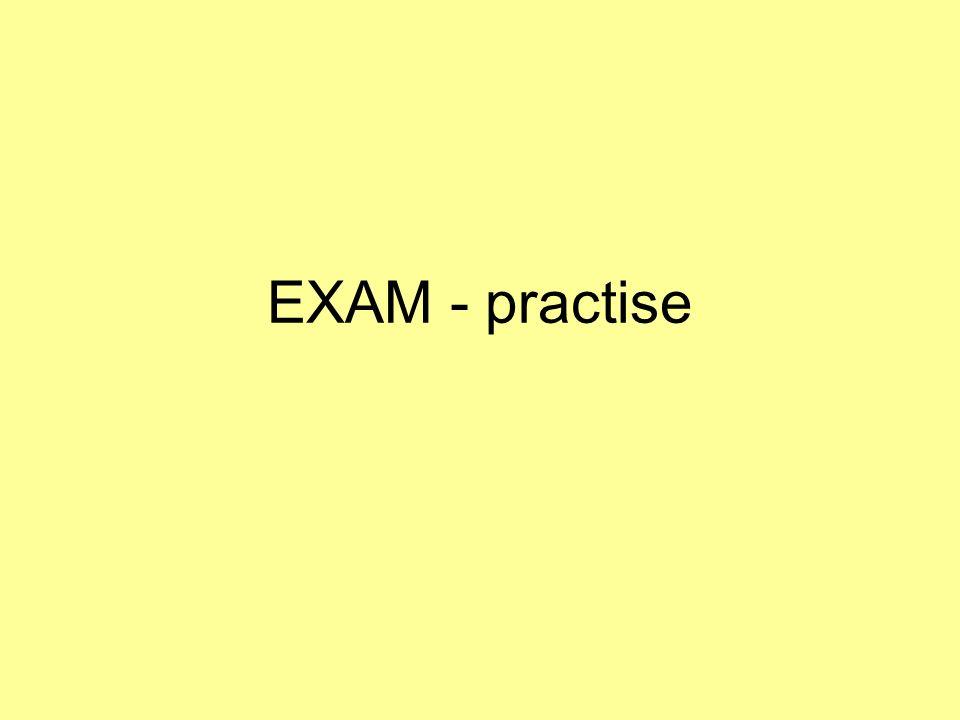 EXAM - practise