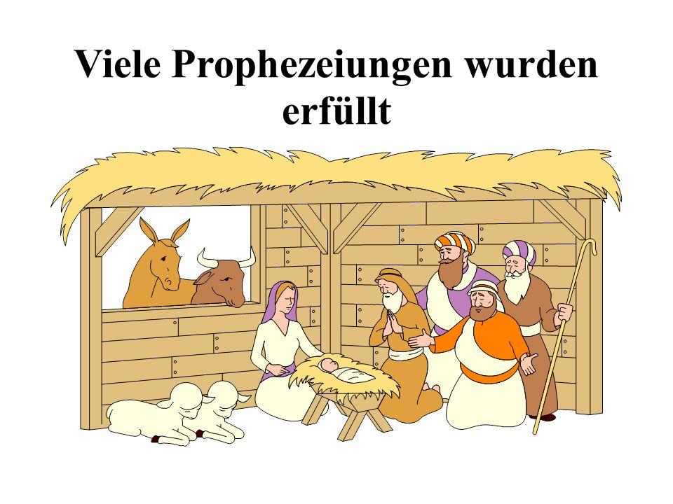 Viele Prophezeiungen wurden erfüllt