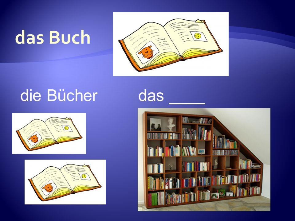 die Bücherdas ____