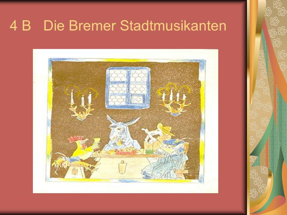 4 B Die Bremer Stadtmusikanten