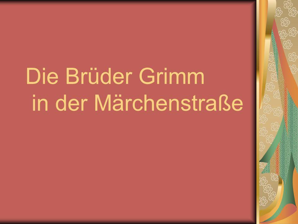 Die Brüder Grimm in der Märchenstraße