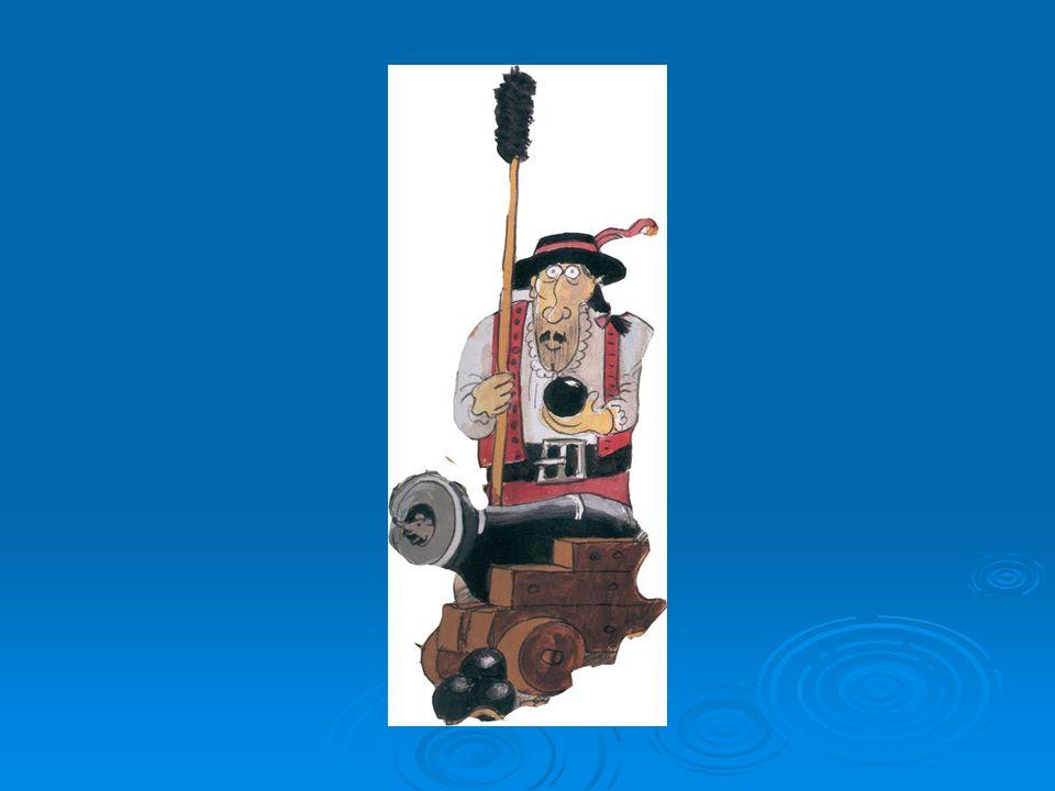 der Kanonenmeister Er führt den Befehl über die Kanonen und anderen Waffen.