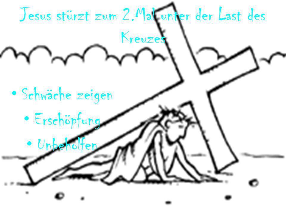 Jesus stürzt zum 2.Mal unter der Last des Kreuzes Schwäche zeigen Erschöpfung Unbeholfen