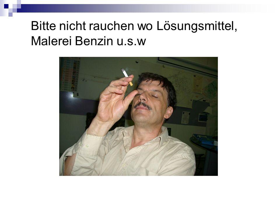Bitte nicht rauchen wo Lösungsmittel, Malerei Benzin u.s.w