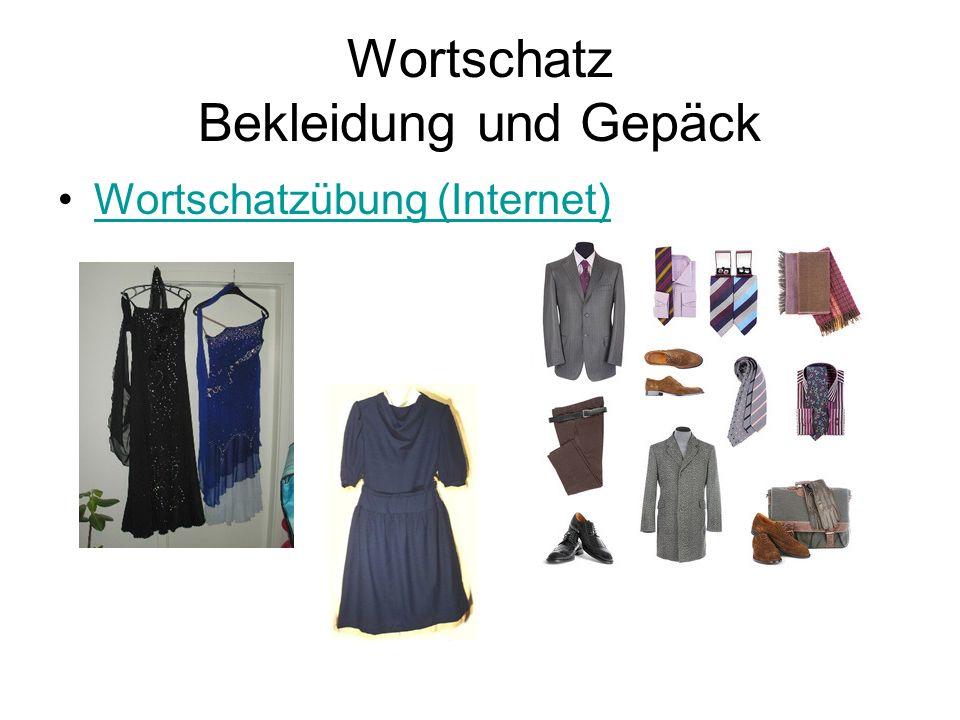 Wortschatz Bekleidung und Gepäck Wortschatzübung (Internet)
