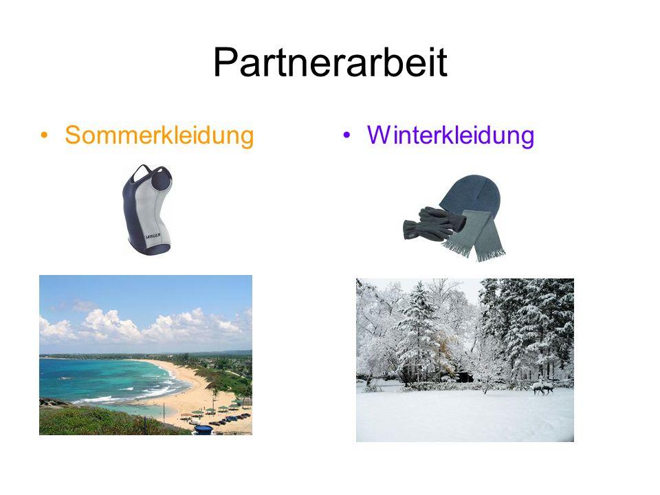 Partnerarbeit SommerkleidungWinterkleidung
