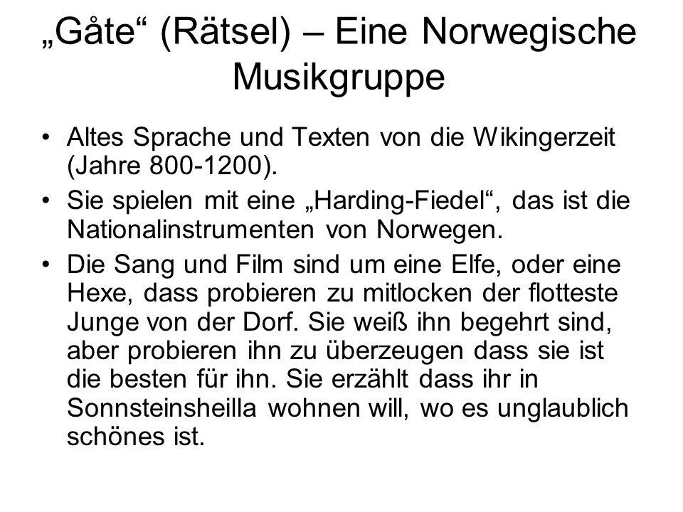 Gåte (Rätsel) – Eine Norwegische Musikgruppe Altes Sprache und Texten von die Wikingerzeit (Jahre 800-1200). Sie spielen mit eine Harding-Fiedel, das