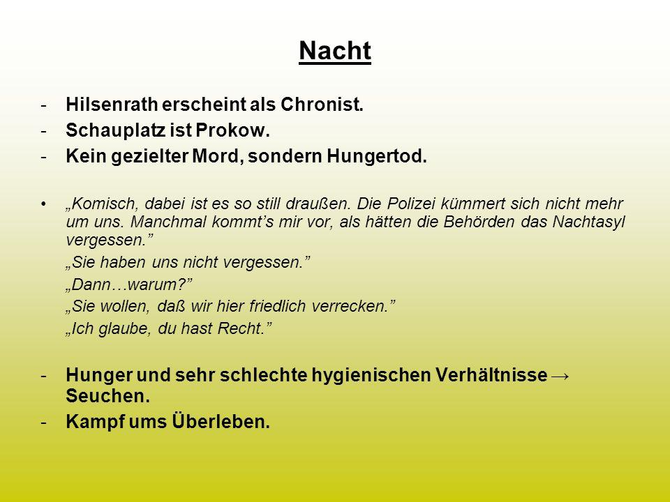 Nacht -Hilsenrath erscheint als Chronist.-Schauplatz ist Prokow.