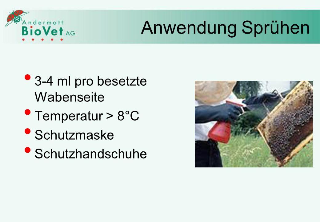 Anwendung Sprühen 3-4 ml pro besetzte Wabenseite Temperatur > 8°C Schutzmaske Schutzhandschuhe