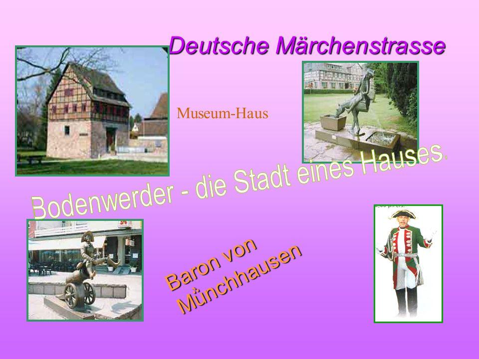Deutsche Märchenstrasse Deutsche Märchenstrasse Baron von Mǜnchhausen Museum-Haus