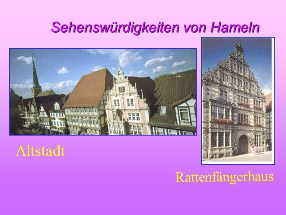 Sehenswürdigkeiten von Hameln Sehenswürdigkeiten von Hameln Altstadt Rattenfängerhaus