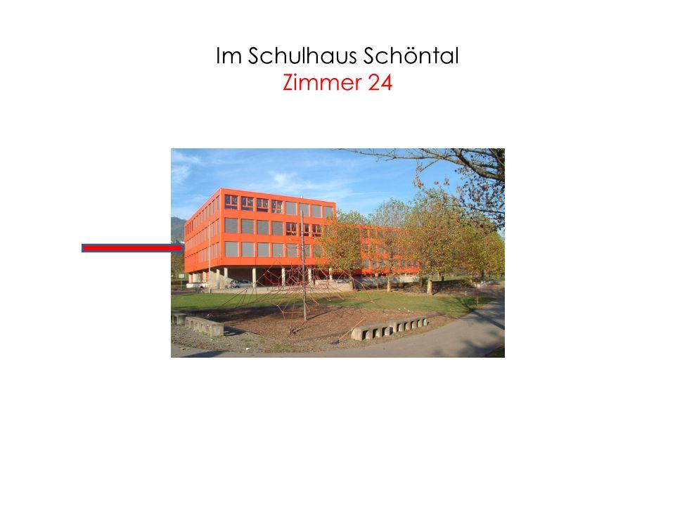 Im Schulhaus Schöntal Zimmer 24
