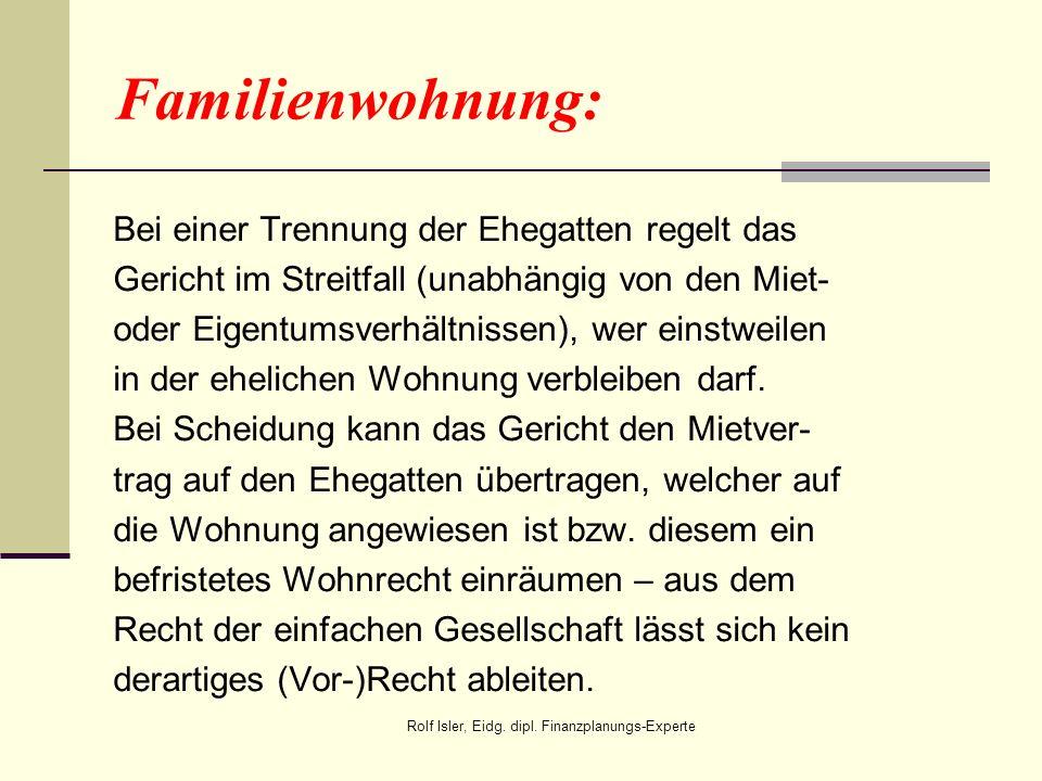 Familienwohnung: Bei einer Trennung der Ehegatten regelt das Gericht im Streitfall (unabhängig von den Miet- oder Eigentumsverhältnissen), wer einstwe