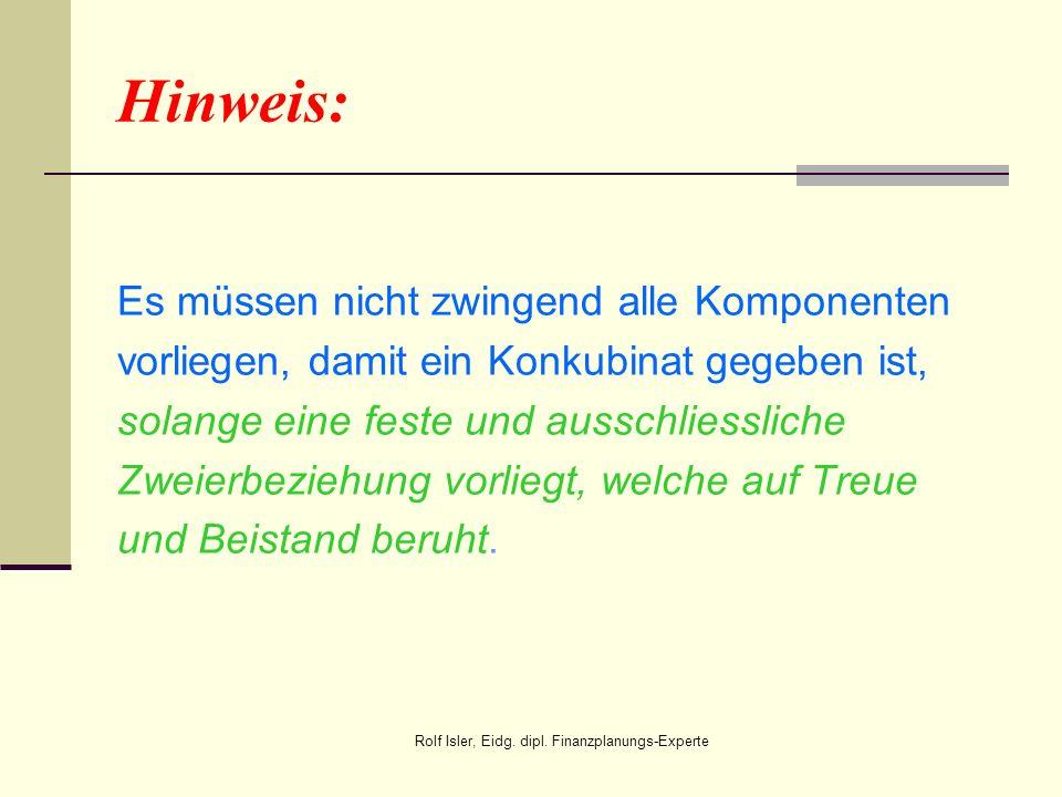 Speziell: Das Konkubinat stellt eine sogenannte Realbeziehung dar – eine eigentliche gesetzliche Regelung fehlt im schweize- rischen Recht – dies im Gegensatz zur Ehe, wo das Zusammenleben gesetzlich geregelt ist.