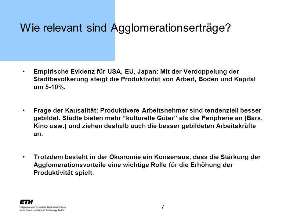 7 Wie relevant sind Agglomerationserträge? Empirische Evidenz für USA, EU, Japan: Mit der Verdoppelung der Stadtbevölkerung steigt die Produktivität v