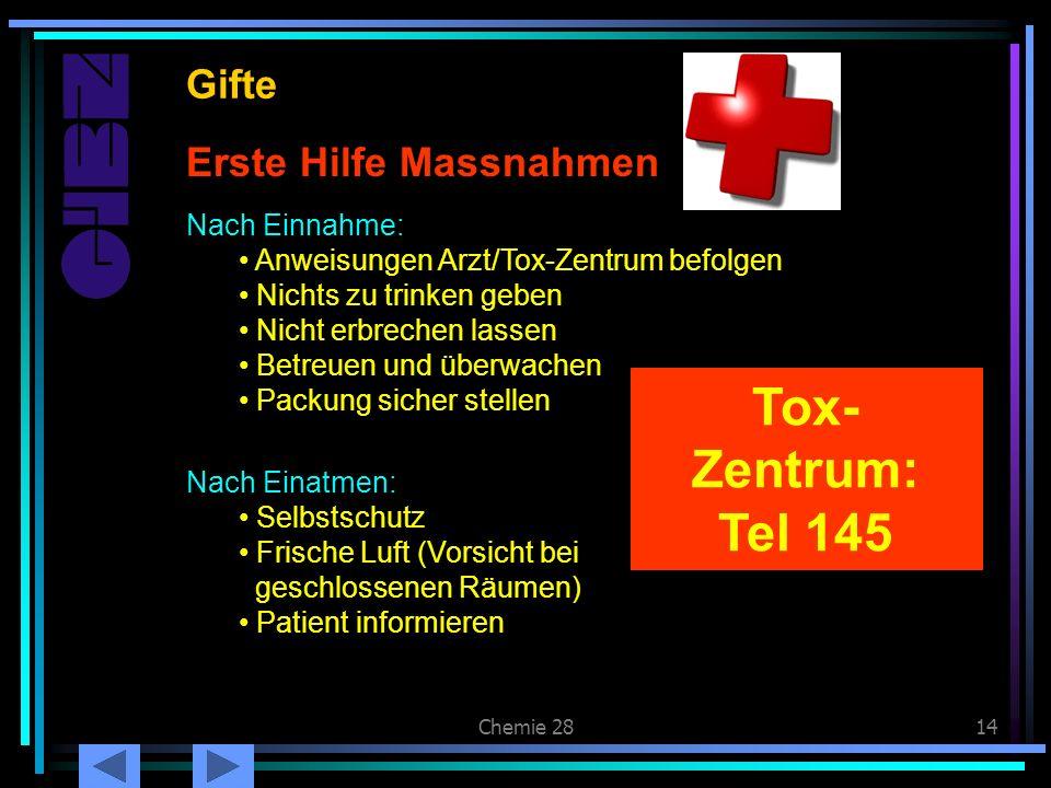 Chemie 2814 Erste Hilfe Massnahmen Gifte Nach Einnahme: Anweisungen Arzt/Tox-Zentrum befolgen Nichts zu trinken geben Nicht erbrechen lassen Betreuen