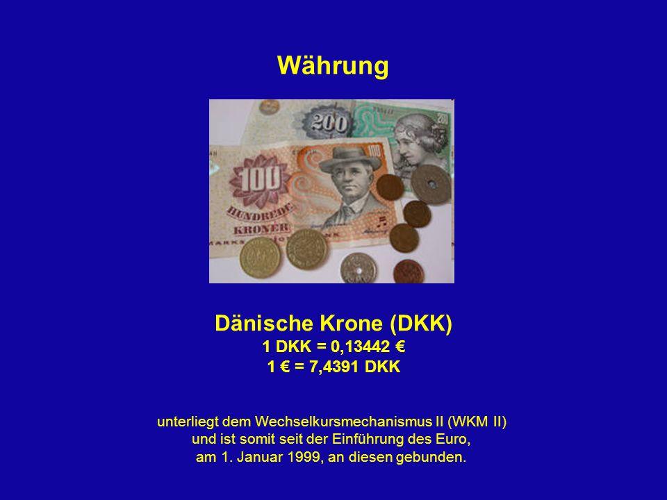 Währung Dänische Krone (DKK) 1 DKK = 0,13442 1 = 7,4391 DKK unterliegt dem Wechselkursmechanismus II (WKM II) und ist somit seit der Einführung des Eu