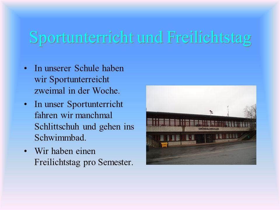 Sporthalle, Fussballplatz, Sportunterricht und Freiluftstag Von: Alexandra, Simon und Jakob