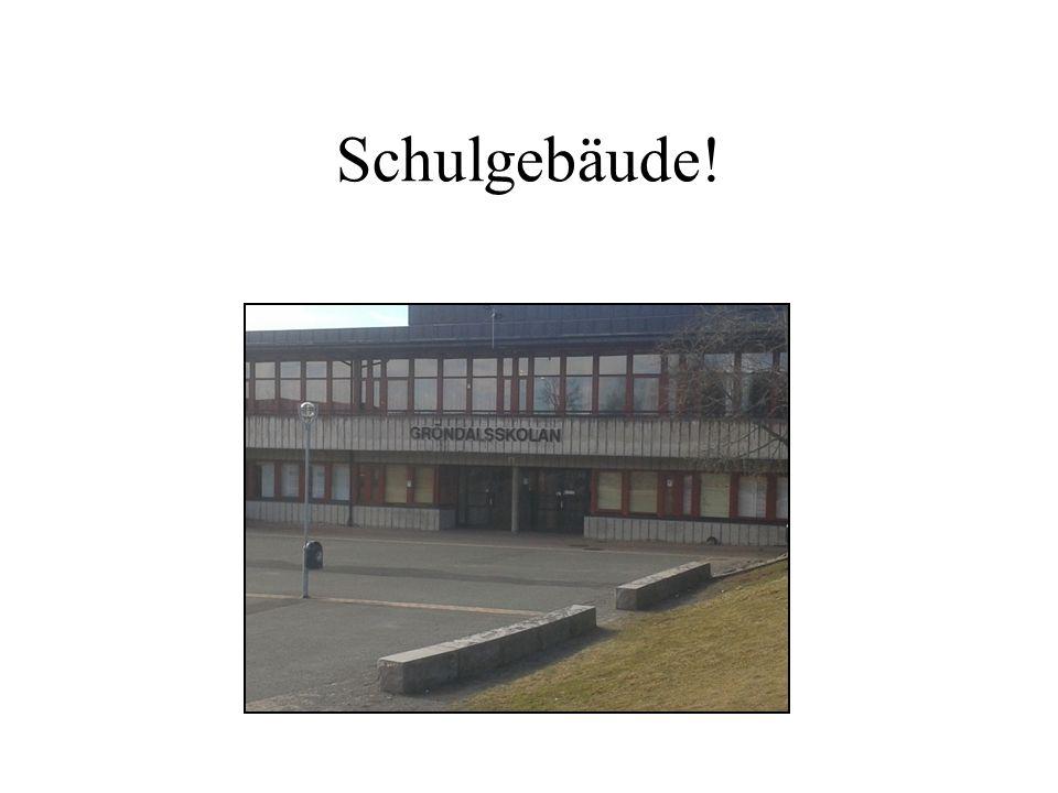 Schulgebäude!