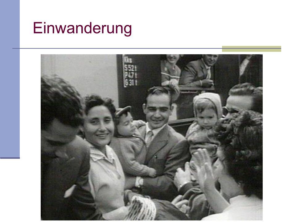 Einwanderung von 1955 bis 1972 in Zahlen 37, 4 % waren Frauen, z.T.