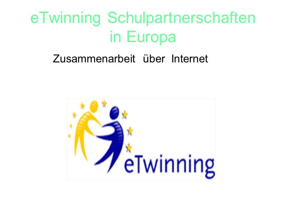 eTwinning Schulpartnerschaften in Europa Zusammenarbeit über Internet