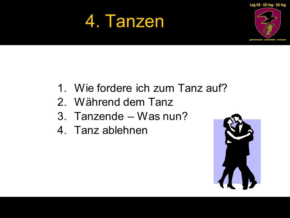4.1.Wie fordere ich zum Tanz auf. bisher: –Darf ich bitten.