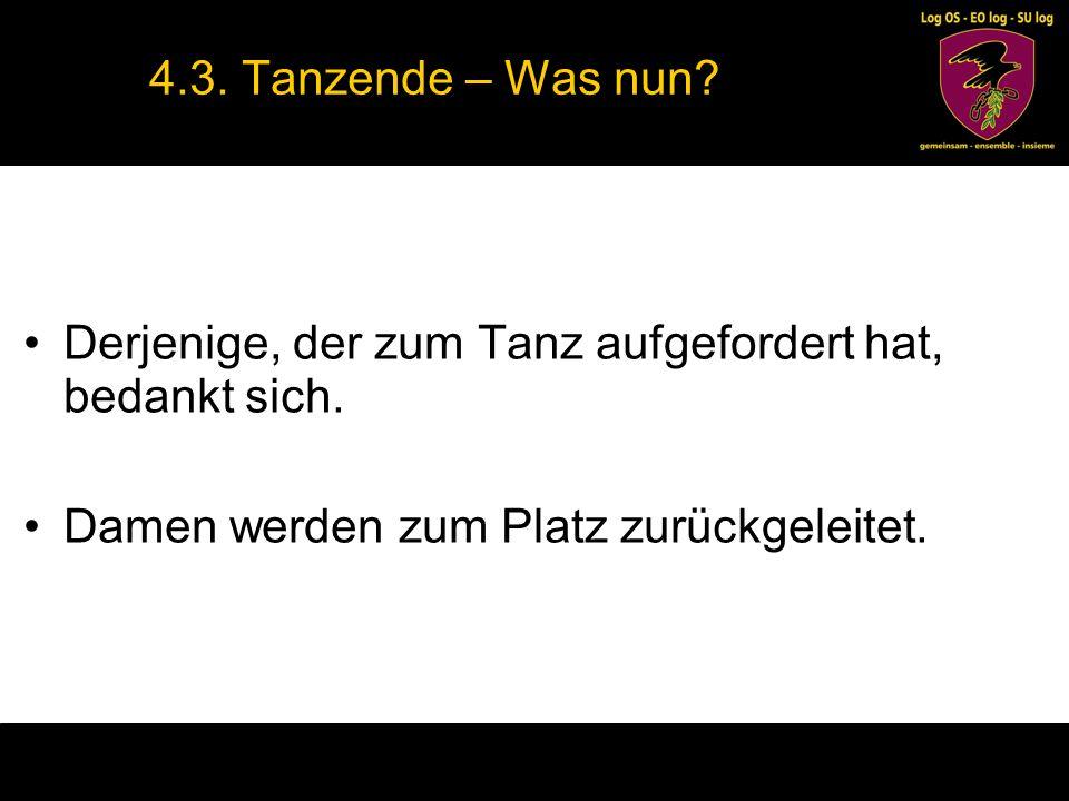 4.4.Tanz ablehnen Man darf Tänze ablehnen.