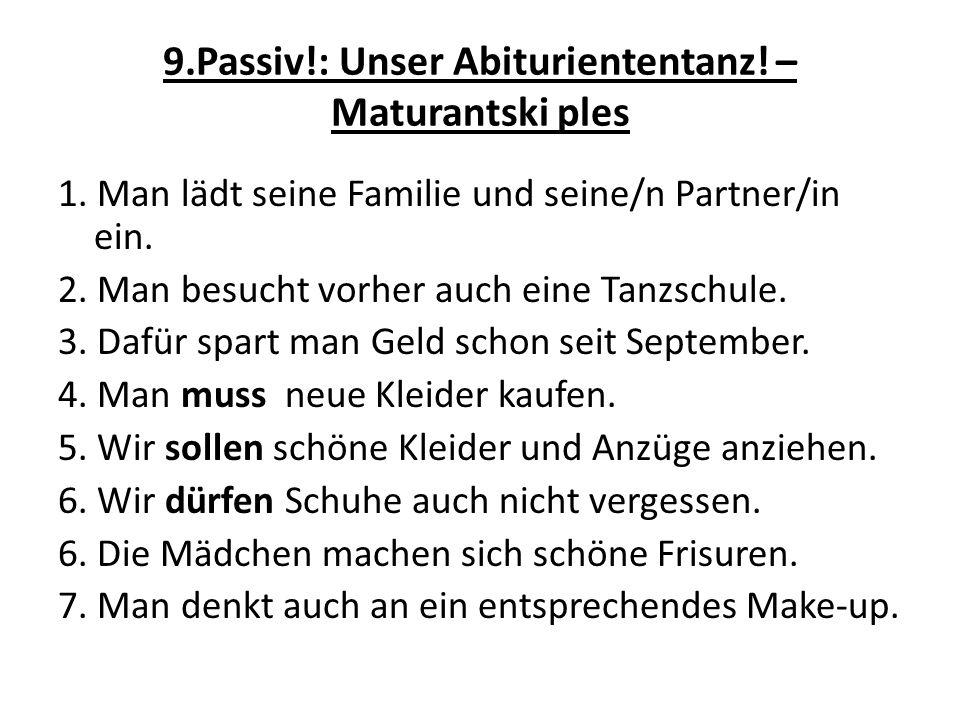 9.Passiv!: Unser Abituriententanz. – Maturantski ples 1.