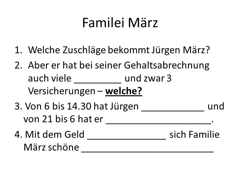 Familei März 1.Welche Zuschläge bekommt Jürgen März.