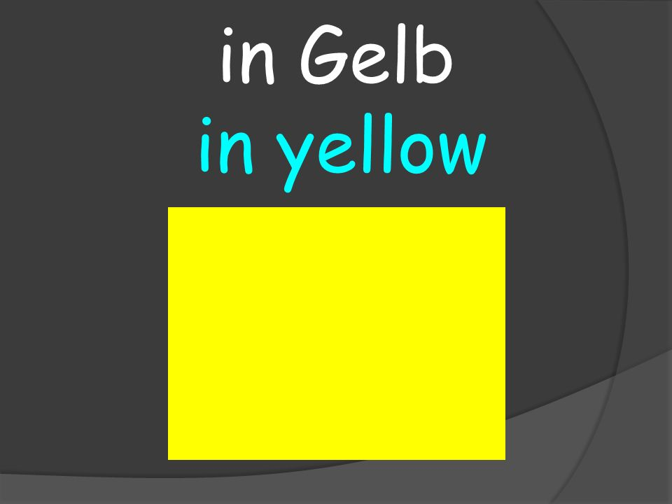 in yellow in Gelb