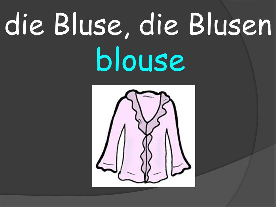 blouse die Bluse, die Blusen