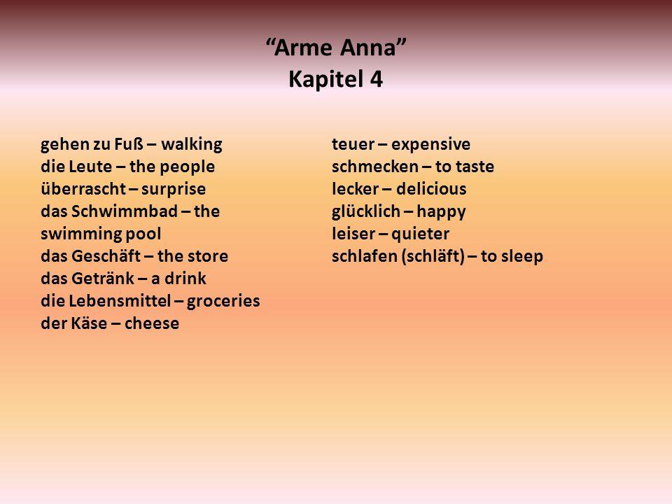 Arme Anna Kapitel 4 gehen zu Fuß – walking die Leute – the people überrascht – surprise das Schwimmbad – the swimming pool das Geschäft – the store da